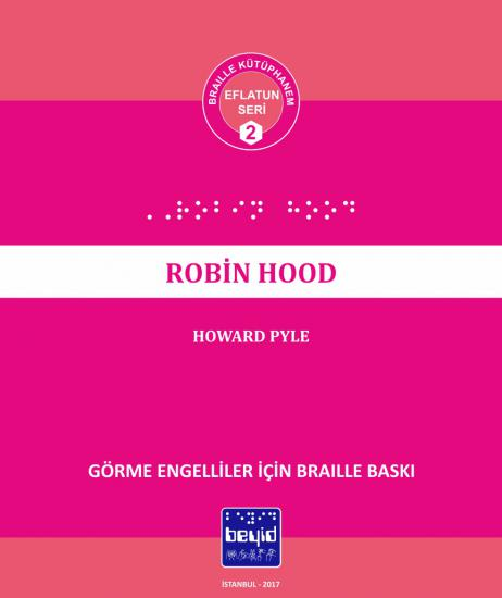 Robin Hood - Howard Pyle - Braille Kitap
